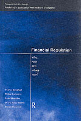 Financial Regulation: Why, How and Where Now? - CENTRAL BANK GOVERNOR'S SYMPOSIUM (Paperback)