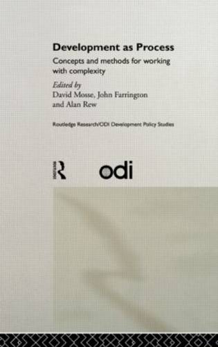 Development as Process: Concepts and Methods for Working with Complexity - Routledge Research/ODI Development Policy Studies (Hardback)