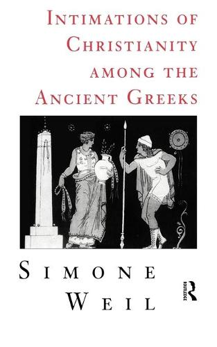Intimations of Christianity Among The Greeks (Paperback)
