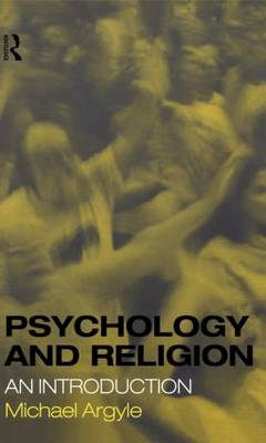 Psychology and Religion: An Introduction (Hardback)