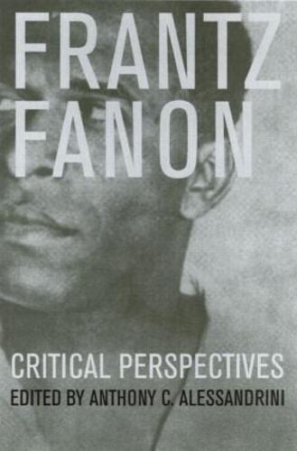 Frantz Fanon: Critical Perspectives (Paperback)