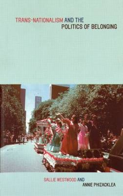 Trans-Nationalism and the Politics of Belonging (Paperback)