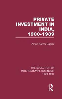 Private Investment India V5 - The Rise of International Business (Hardback)