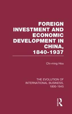 Foreign Invest Econ China V8 - The Rise of International Business (Hardback)