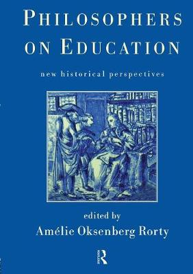 Philosophers on Education: New Historical Perspectives (Paperback)