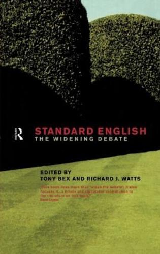 Standard English: The Widening Debate (Hardback)