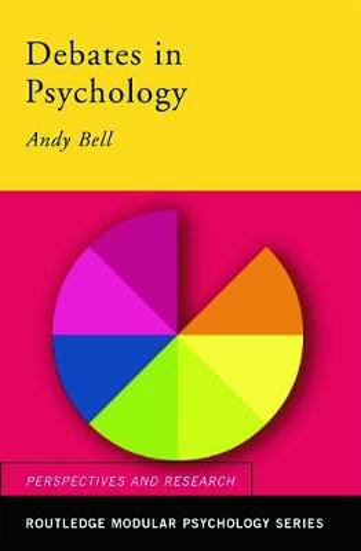 Debates in Psychology - Routledge Modular Psychology (Paperback)