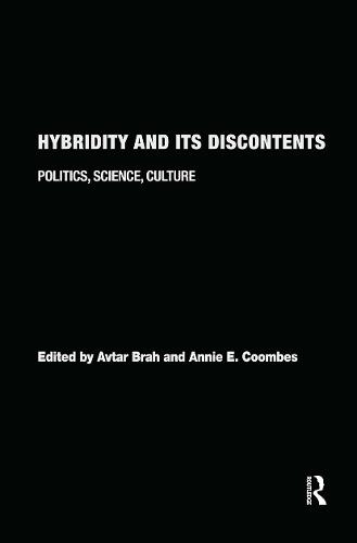 Hybridity and its Discontents: Politics, Science, Culture (Hardback)