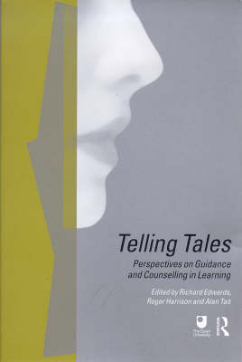 Telling Tales: Perspectives on Guidance and Counselling in Learning (Paperback)