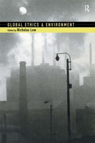 Global Ethics and Environment (Hardback)