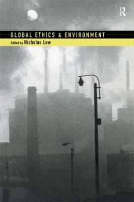 Global Ethics and Environment (Paperback)