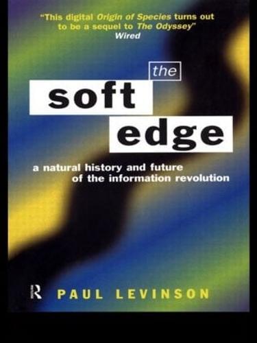 Soft Edge:Nat Hist&Future Info (Paperback)