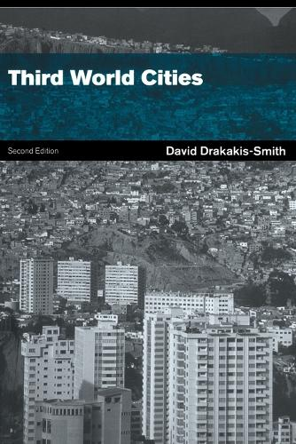 Third World Cities - Routledge Perspectives on Development (Paperback)