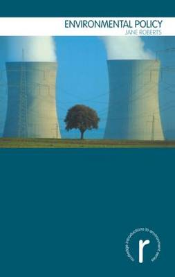 Environmental Policy - Routledge Introductions to Environment: Environment and Society Texts (Hardback)