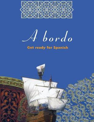 A Bordo: Get Ready for Spanish (Paperback)