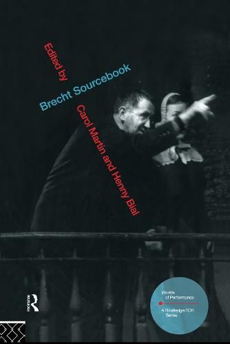 Brecht Sourcebook - Worlds of Performance (Hardback)