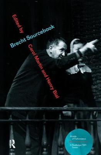Brecht Sourcebook - Worlds of Performance (Paperback)