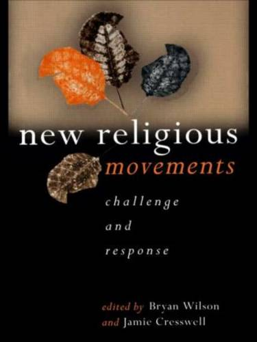 New Religious Movements: Challenge and Response (Paperback)