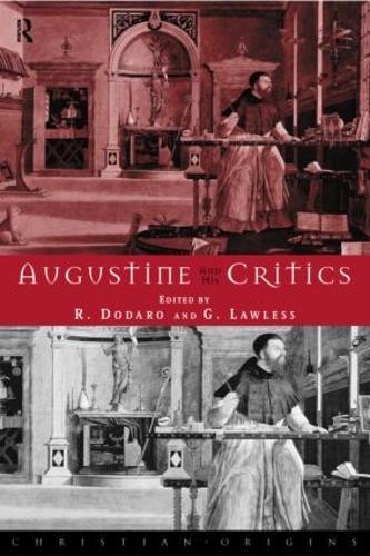 Augustine and his Critics (Hardback)
