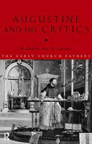 Augustine and his Critics (Paperback)