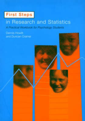 First Steps In Research and Statistics: A Practical Workbook for Psychology Students (Paperback)