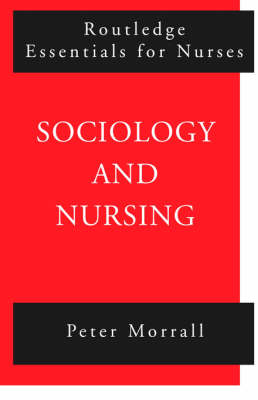 Sociology and Nursing: An Introduction (Paperback)