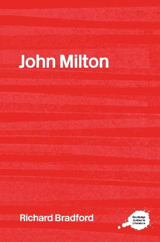 John Milton - Routledge Guides to Literature (Hardback)