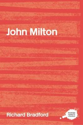 John Milton - Routledge Guides to Literature (Paperback)