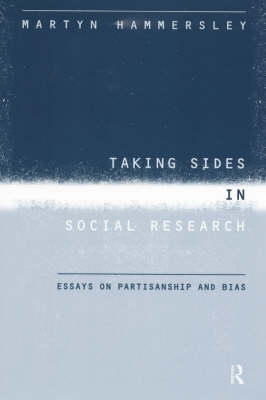 Taking Sides in Social Research: Essays on Partisanship and Bias (Paperback)