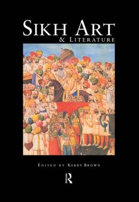 Sikh Art and Literature (Hardback)