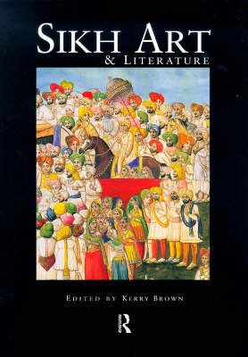 Sikh Art and Literature (Paperback)