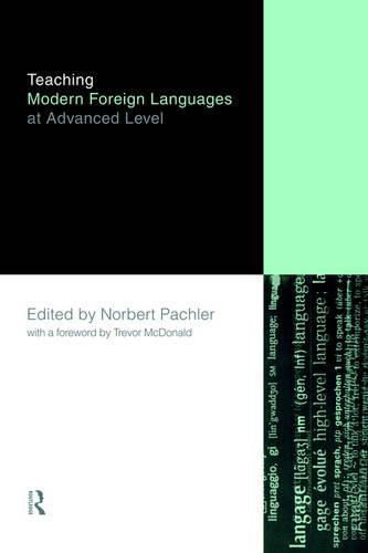 Teaching Modern Foreign Languages at Advanced Level (Paperback)