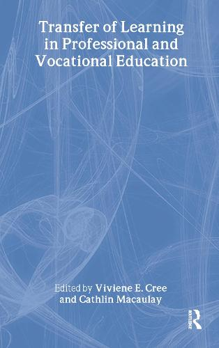 Transfer of Learning in Professional and Vocational Education: Handbook for Social Work Trainers (Hardback)