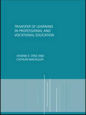 Transfer of Learning in Professional and Vocational Education: Handbook for Social Work Trainers (Paperback)