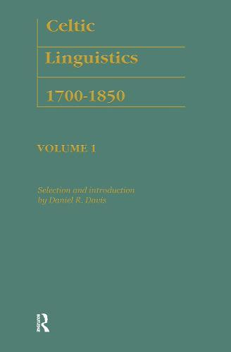 Celtic Linguistics 1700-1850 - Logos Studies in Language and Linguistics (Hardback)
