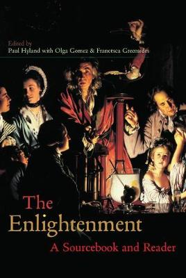 The Enlightenment: A Sourcebook and Reader - Routledge Readers in History (Hardback)
