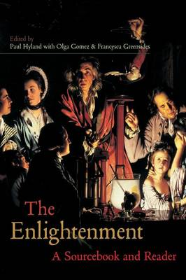 The Enlightenment: A Sourcebook and Reader - Routledge Readers in History (Paperback)