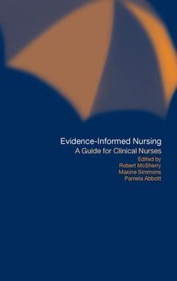Evidence-Informed Nursing: A Guide for Clinical Nurses (Paperback)
