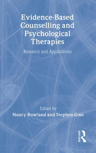 Evidence Based Counselling and Psychological Therapies: Research and Applications (Hardback)