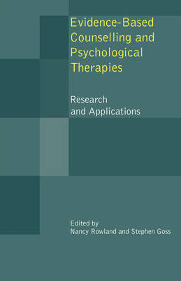 Evidence Based Counselling and Psychological Therapies: Research and Applications (Paperback)