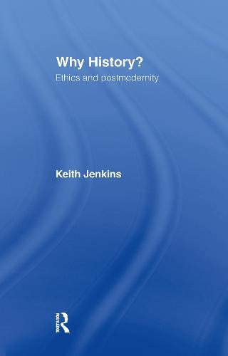 Why History? (Hardback)