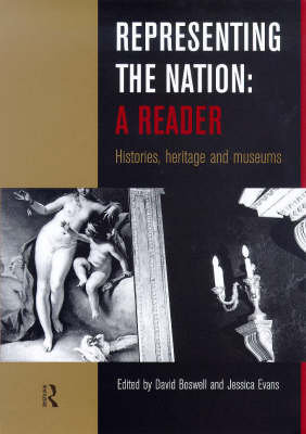 Representing the Nation: A Reader: Histories, Heritage, Museums (Paperback)