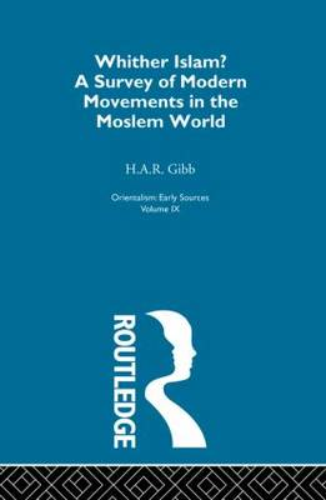 Whither Islam:Orientalism V 9 (Hardback)
