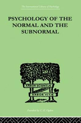 Psychology Of The Normal And The Subnormal (Hardback)