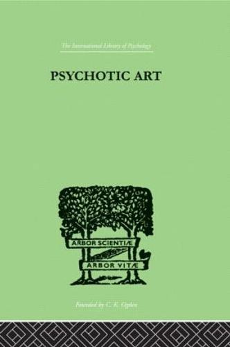 Psychotic Art (Hardback)