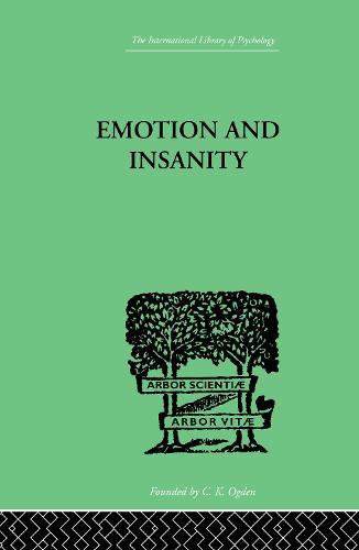 Emotion and Insanity (Hardback)