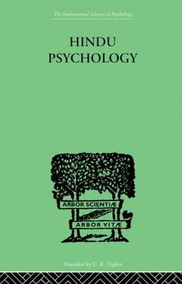 Hindu Psychology: Its Meaning for the West (Hardback)