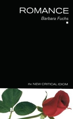 Romance - The New Critical Idiom (Paperback)