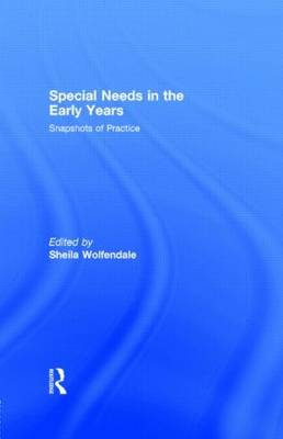 Special Needs in the Early Years: Snapshots of Practice (Paperback)