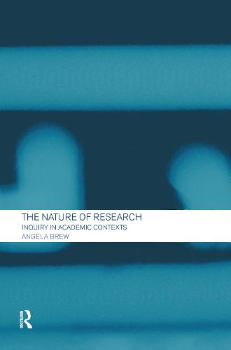 The Nature of Research: Inquiry in Academic Contexts (Hardback)